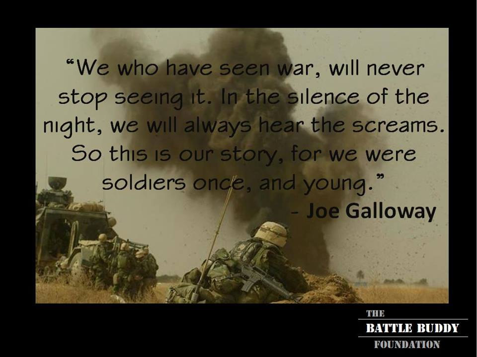 joe galloway quote about seeing war