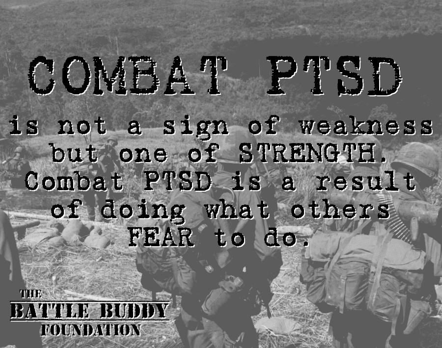 combat ptsd is not a sign of weakness but a sign of strength